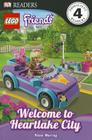 DK Readers L4: LEGO Friends: Welcome to Heartlake City Cover Image