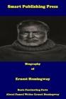 Biography of Ernest Hemingway: Basic Fascinating Facts about Famed Writer Ernest Hemingway Cover Image