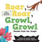 Roar, Roar, Growl, Growl: Sounds from the Jungle Cover Image