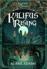Kalifus Rising: Legends of Orkney Series Cover Image