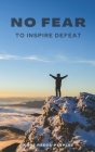 No Fear To Inspire Defeat Cover Image