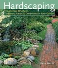 Hardscaping: How to Use Structures, Pathways, Patios & Ornaments in Your Garden Cover Image