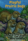 Playful Prairie Dogs Cover Image