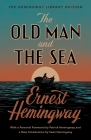 The Old Man and the Sea: The Hemingway Library Edition Cover Image