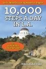 10,000 Steps a Day in L.A.: 52 Walking Adventures Cover Image