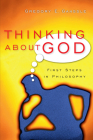 Thinking about God: First Steps in Philosophy Cover Image