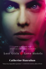 Lost Girls and Love Hotels: A Novel Cover Image