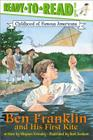 Ben Franklin and His First Kite (Ready-to-Read Childhood of Famous Americans) Cover Image