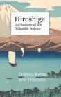 Hiroshige 53 Stations of the Tōkaidō: Reisho: Hardcover Cover Image