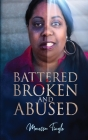 Battered Broken and Abused Cover Image
