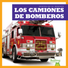 Los Camiones de Bomberos (Fire Trucks) Cover Image