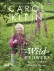 Wild Flowers: Nature's Own to Garden Grown Cover Image