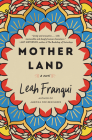 Mother Land: A Novel Cover Image