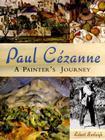Paul Cezanne: A Painter's Journey Cover Image
