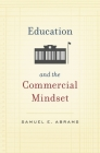 Education and the Commercial Mindset Cover Image