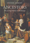 Ancestors: The Loving Family in Old Europe Cover Image