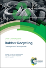 Rubber Recycling: Challenges and Developments Cover Image