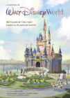 A Portrait of Walt Disney World: 50 Years of The Most Magical Place on Earth (Disney Editions Deluxe) Cover Image