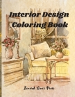 Interior Design Coloring Book: Adult Coloring Book of Interior Designs, Room Details, Stress Relieving Creative Fun Drawings Cover Image