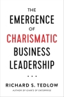 The Emergence of Charismatic Business Leadership Cover Image