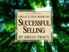 Great Little Book on Successful Selling Cover Image