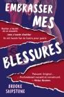 Embrasser Mes Blessures: Un Thriller Adolescent Cover Image