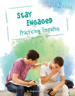 Stay Engaged: Practicing Empathy (Just Breathe) Cover Image