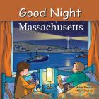 Good Night Massachusetts (Good Night Our World) Cover Image