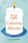 52 Calming Rituals Cover Image