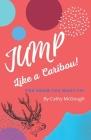 Jump Like A Caribou! (Jump! #1) Cover Image