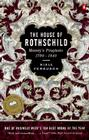 The House of Rothschild: Volume 1: Money's Prophets: 1798-1848 Cover Image