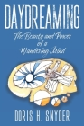 Daydreaming: The Beauty and Power of a Wandering Mind Cover Image