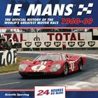 Le Mans 24 Hours 1960-69: The Official History of the World's Greatest Motor Race 1960-69 Cover Image
