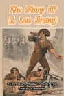 The Story Of R. Lee Ermey: A Historical Account About The Life Of A Soldier: Spies History Cover Image
