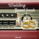 Wedding Guestbook: Vintage car themed Wedding Guest Book: Beautiful Design - Guest Book for Memories, Messages Book, Advice, Events and M Cover Image
