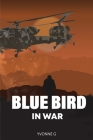 Blue Bird in War Cover Image