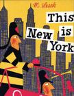 This Is New York (This is . . .) Cover Image