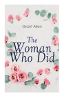 The Woman Who Did: Feminist Classic Cover Image
