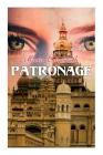 Patronage: Historical Novel Cover Image