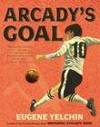 Arcady's Goal Cover Image