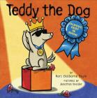 Teddy the Dog: (Almost) Best in Show Cover Image