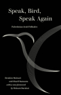 Speak, Bird, Speak Again: Palestinian Arab Folktales Cover Image