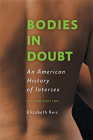 Bodies in Doubt: An American History of Intersex Cover Image
