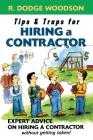 Tips & Traps for Hiring a Contractor Cover Image
