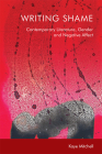 Writing Shame: Gender, Contemporary Literature and Negative Affect Cover Image