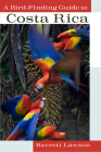 A Bird-Finding Guide to Costa Rica Cover Image