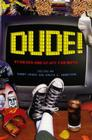 Dude!: Stories and Stuff for Boys Cover Image