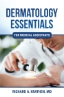 Dermatology Essentials for Medical Assistants Cover Image