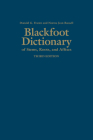 Blackfoot Dictionary of Stems, Roots, and Affixes: Third Edition Cover Image