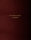 Pool Maintenance Log book: Swimming pool client maintenance diary for business owners and employees - Red leather print paperback Cover Image
